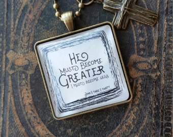necklace-He Must Become Greater-Handmade-Gospel Necklace