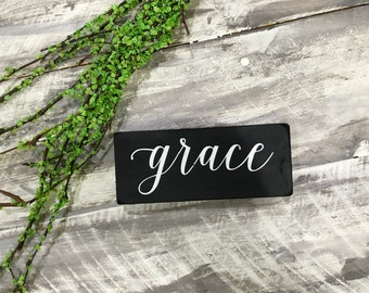 Grace-wood sign- faith