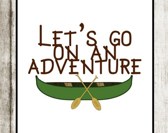 Let's Go On An Adventure Print: Nursery Decor