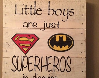 Rustic Superhero Sign Batman Superman