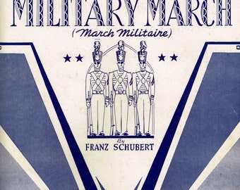 1932 MILITARY MARCH Vintage Sheet Music by Franz Schubert - March Militaire