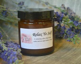 Relax Yo Self- Organic Calming Salve