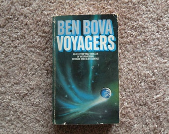 Voyagers by Ben Bova [1982 - paperback]