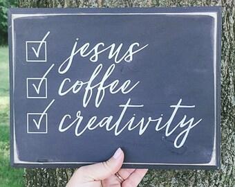 Jesus, Coffee, Creativity - Hand Painted Wood Sign