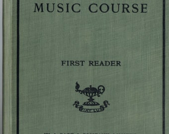 The New Public School Music Course - First Reader 1910s