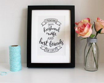 I Pronounce You Husband & Wife A5 Framed Print (Free U.K. shipping)