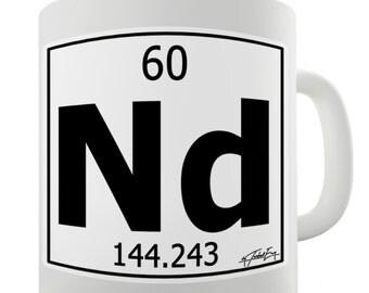 Periodic Table Of Elements Nd Neodymium Ceramic Tea Mug