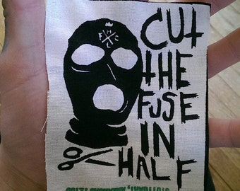 Cut The Fuse In Half Patch