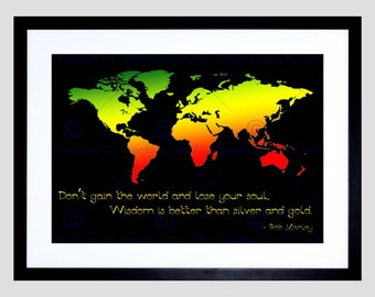 Quote Print - Inspirational Bob Marley Gain World Lose Your Soul World Map Typography Art Poster FEQU053