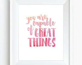You are capable of great things - Printable Wall Art