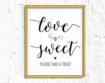 Love is Sweet Take a Treat Sign | DIY PRINTABLE Instant Download Wedding Ceremony Reception Sign | Rustic Calligraphy | Suite | WB1