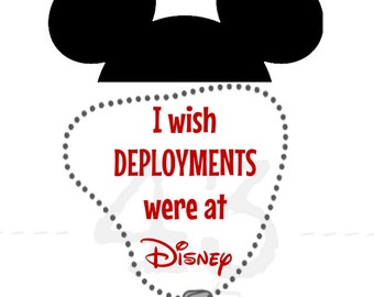 Digital File Military I iwsh deployments were at Disney - Air Force, Marine, Navy, Army - Mickey Mouse Ears