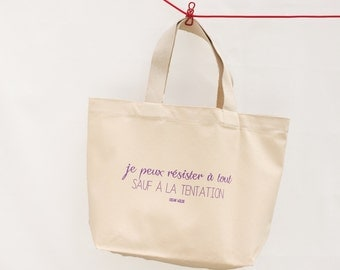 """Thick cotton tote """"I can resist all except temptation"""""""