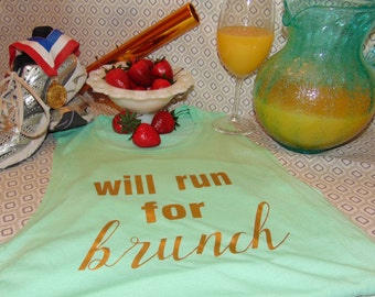 Will Run for Brunch Workout/Runners Top