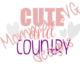 CUTE and country svg