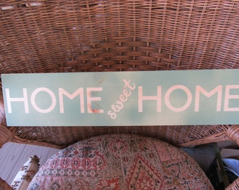 HOME Sweet HOME Handmade Wood Sign 24 x 5.25 Country Green and Natural Wood