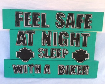Feel Safe At Night Sleep With A Biker