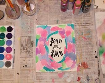 """7.5"""" x 9"""" Watercolor Print - """"Love Life"""""""