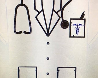 Dr. Uniform SVG File, Gift for Mom, Gift for Dad, Unisex, (T-shirts can also be made, contact for pricing)
