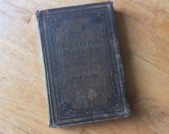 Elementary - grammar of the French language from 1890
