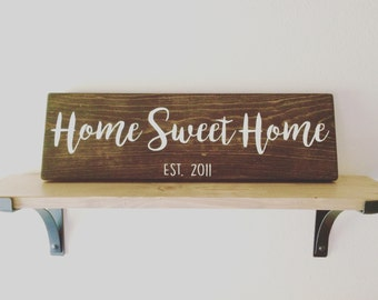 Home Sweet Home ~ Handmade - Custom Sign