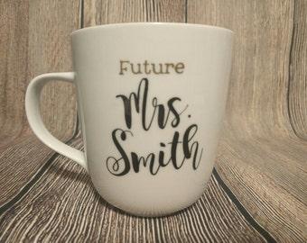 Future Mrs Personalized Porcelain 14 oz Mug Hand-painted