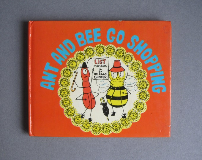 Ant and Bee go shopping by Angela Banner, Book 12 bedtime story for childeren about currency, spending money, reprint 1976