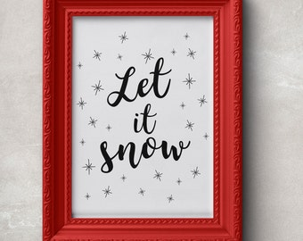 Let it snow Printable, Let it snow Christmas wall art, Let it snow sign, 8x10 INSTANT DOWNLOAD, Christmas Art Print, Winter Holiday Decor