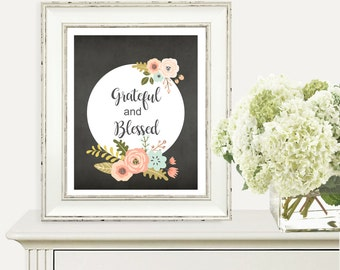 Grateful and Blessed Print, Thanks Giving, Quote, Fall Decor, Digital Print, Printable Art, Modern Wall Art, Instant Download, Home Decor
