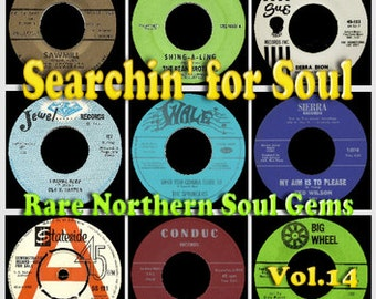 Searchin' for Soul CD Vol.14 - Rare Northern Soul Gems