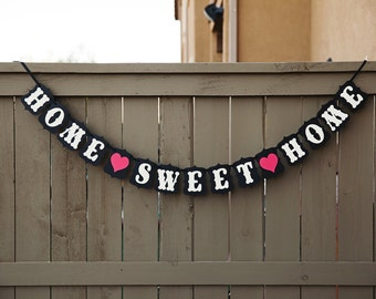HOME SWEET HOME banner for Housewarming Party, New Home, First Home, Family Home, Photoshoot Prop | Black & White with Red Hearts