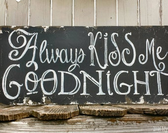 ALWAYS KISS ME Goodnight Sign   Nursery Decor   Bedroom Decor   Baby Boy   Hand Painted   Distressed   Navy   Black   Wood Sign   Wall Art