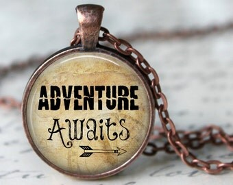 Adventure Awaits - Travel Pendant Necklace or Key Chain - Choice of 4 Colors - Silver, Bronze, Copper, Black