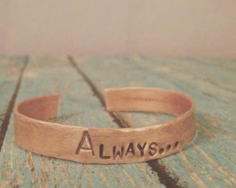 Always... Harry potter inspired copper cuff stamped metal bracelet