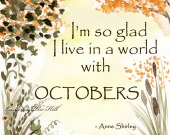 Anne Of Green Gables October quote - 8 x 10 print