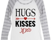 """Women's Valentine's Day shirt with saying, """"Hugs and Kisses XOXO"""" - gray and white sleeve raglan  - monogram on sleeve or back"""