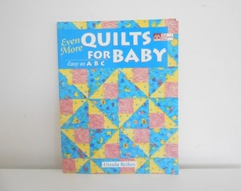 Even More Quilts for Baby Easy as ABC
