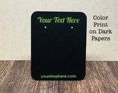 14 SIZES | COLOR Print On DARK Paper - Custom Earring Cards - Product display packaging - Jewelry Tags - Necklace Cards
