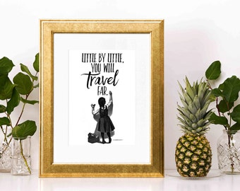 Little By LIttle You Will Travel Far - Instant Download and 8x10 DIY Printable - Home Decor Printable - Inspirational Quote - Wall Decor DIY