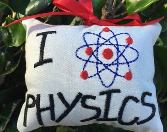 Physics Science Christmas Ornament - Door Knob Hanger Pillow - Gift topper - Physicist Scientist