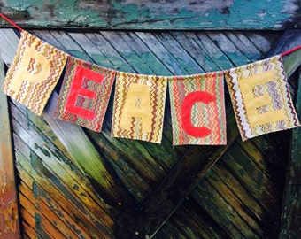 PEACE TO YOU...handmade upcycled fabrics,out door display,garden art,Peace,appliqué art,gift,sign banner