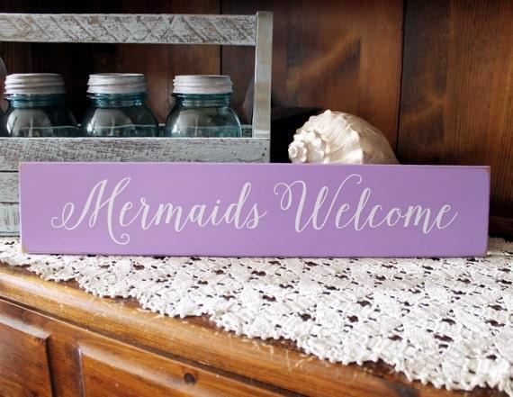 Mermaids Welcome Beach Cottage Wood Sign Wall Decor Coastal Decor Seaside