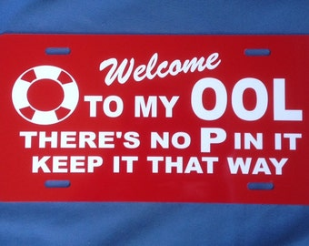 """no p in ool swimming pool sign 6"""" X 12"""" heavy  non rust aluminum RED/white letters"""