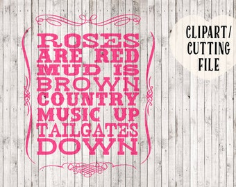 roses are red country svg, country svg file, country cut file, country music svg, printable, country sign stencil, vinyl designs, tshirt svg
