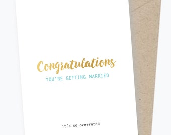 Getting Married Congratulations Card - Gold Foil - Congratulations - Wedding - Gold Foil - Engagement