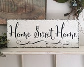 HOME SWEET HOME, Family Sign, Home Decor, 7 x 18