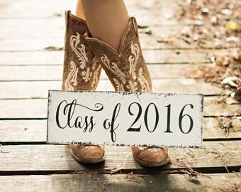 Graduation Signs, Graduation, Class of 2017, Senior Photo Props, Nursery signs, 5 1/2 x 16