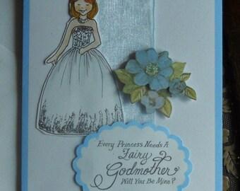 Every Princess Needs A Fairy Godmother Card