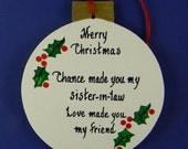 0004 Sister-in-law circle. Free shipping. Message shown is a suggestion. Ornaments can be written with a message/name/date of your choice.