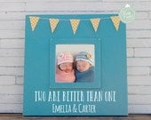 Newborn Twins Gift, Personalized Twin 4x4 Picture Frame for Mother of Twins - Two are better than one